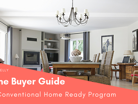 Home Buyer Guide #3: Conventional Home Ready Program