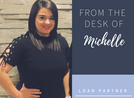 #1 Tip from Our Loan Partner: Michelle