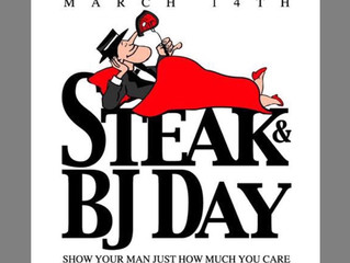 Steak & BJ Day (Yes BJ means Blowjob)