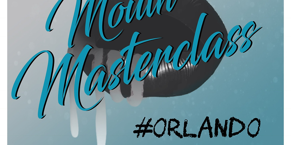 #MouthMasterclass Orlando