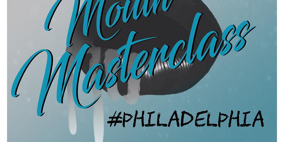 #MouthMasterclass Philadelphia