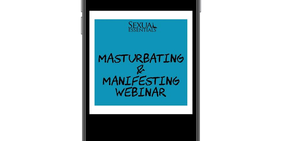 Masturbation & Manifestation