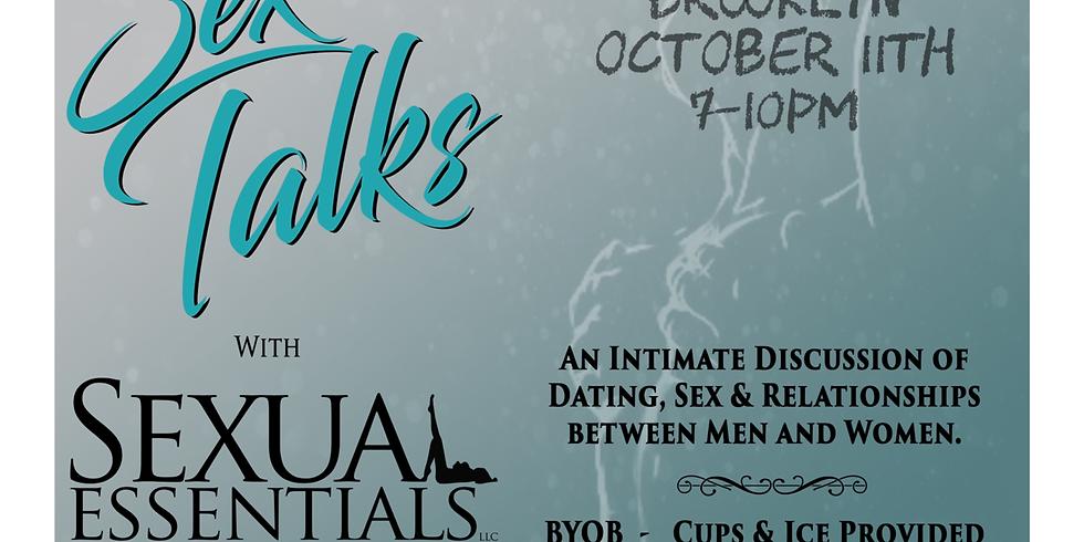 """""""Sex Talks"""" Unisex Event w/ Sexual Essentials"""