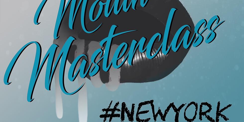 #MouthMasterclass NYC 2/9/19  (1)