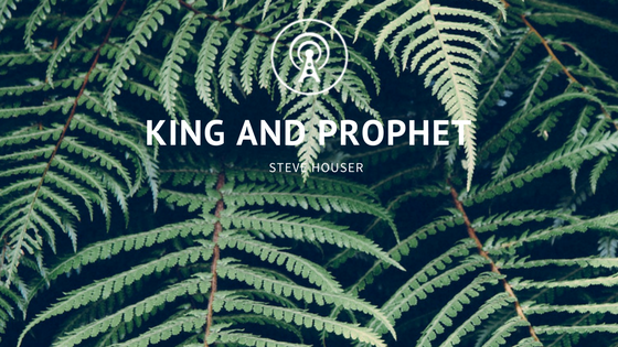 King and Prophet