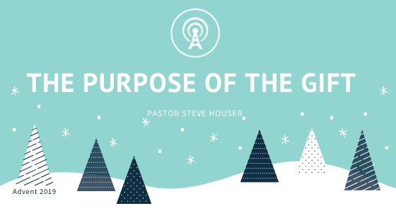 The Gift: The Purpose of the Gift