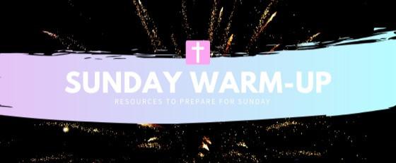 Sunday Warm-up: January 26th, 2020