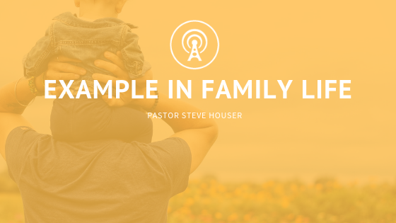 Example in Family Life