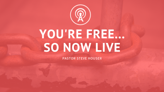 You're Free...So Now Live