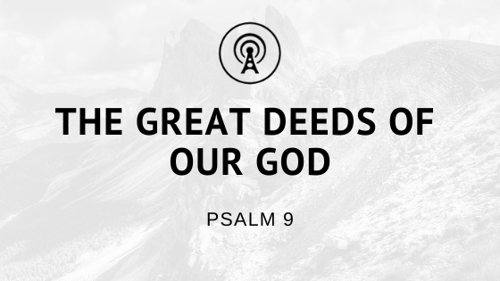 The Great Deeds of our God