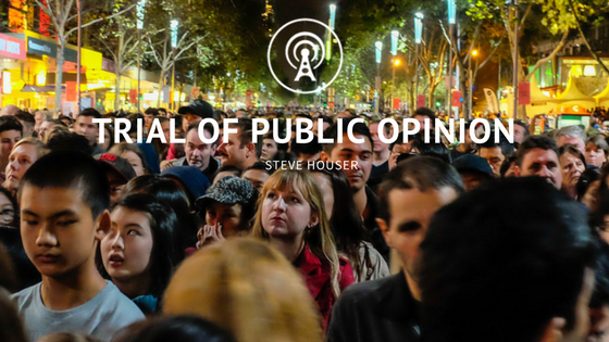 Trial of Public Opinion