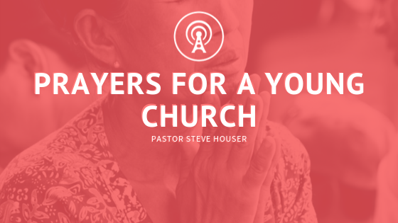 Prayers for a Young Church