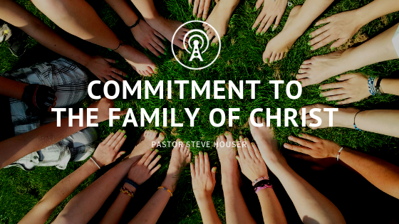 Commitment to the Family of Christ