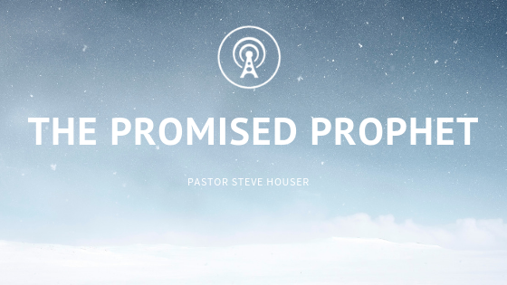 The Promised Prophet
