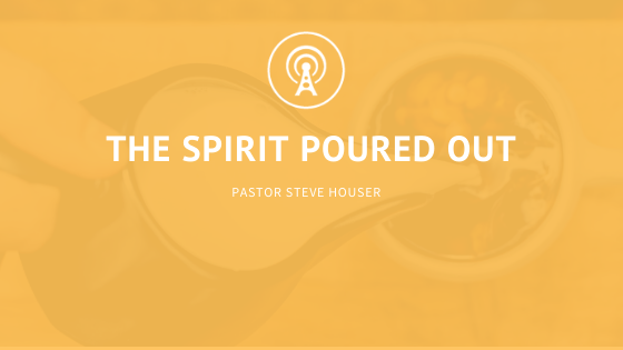 The Spirit Poured Out