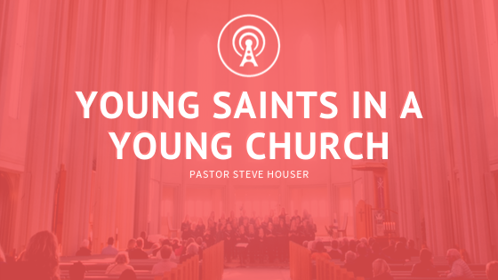 Young Saints in a Young Church