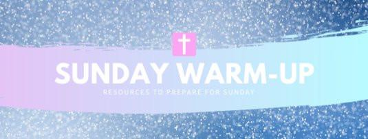 Sunday Warm-up: December 29th