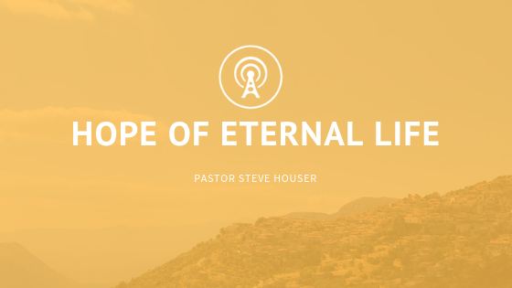 The Hope of Eternal Life