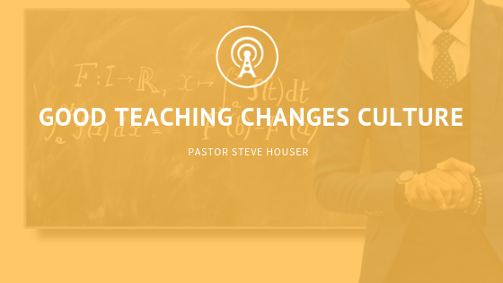 Good Teaching Changes Culture