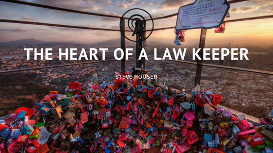 Heart of a Law Keeper