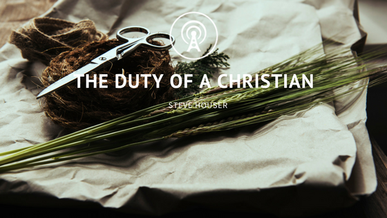 The Duty of a Christian