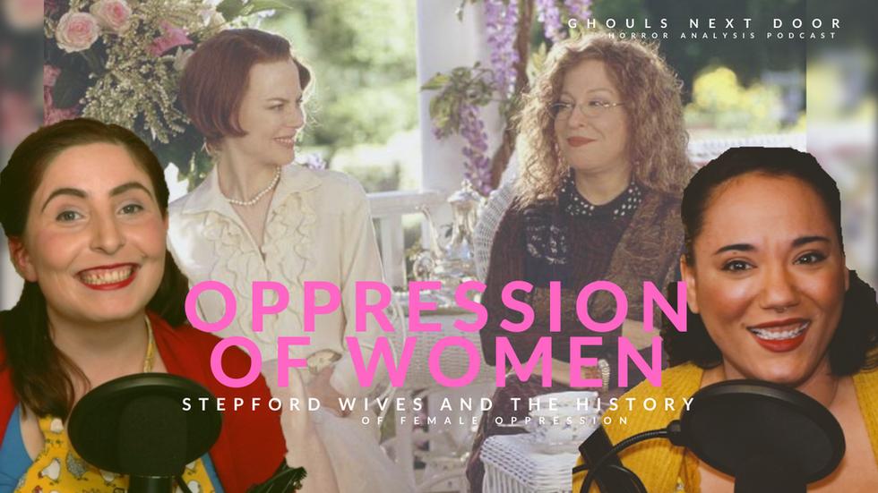 Horrors of Society: Oppression of Women Part 1