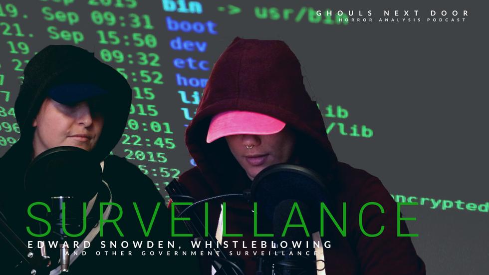 Horrors of Society: Surveillance