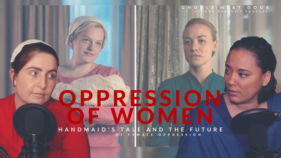 Horrors of Society: Oppression of Women Part 2