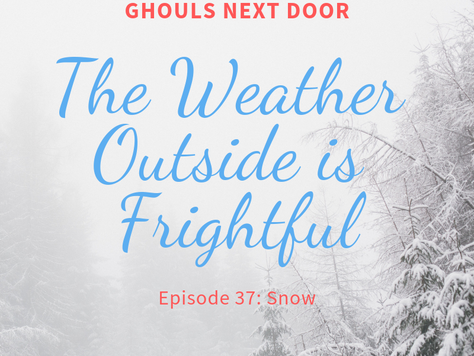Episode 37: Snow