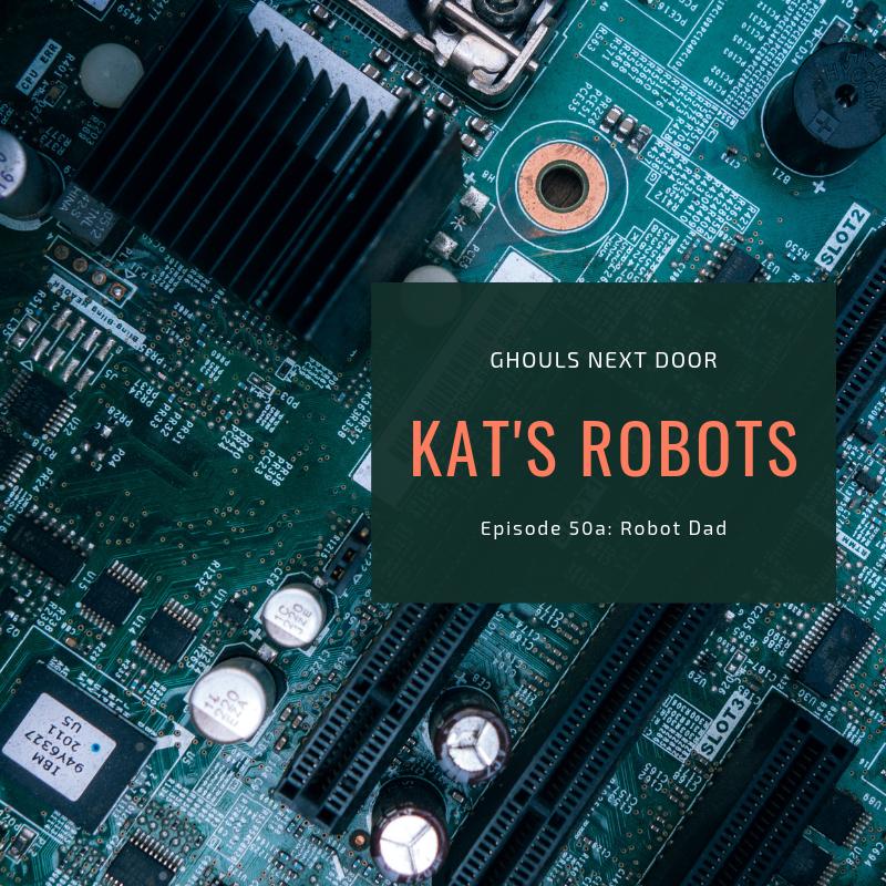 Episode 50a: Robots
