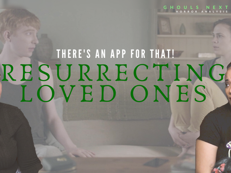 There's an App for That: Resurrecting Loved Ones