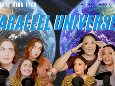 Whaat? MindF*ck: Parallel Universes