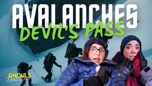 Devil's Pass & Avalanches
