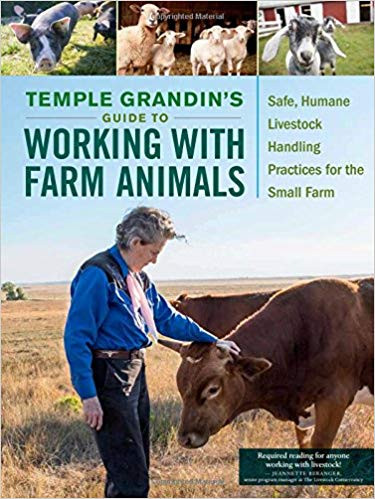 Book: Temple Grandin's Guide to Working With Farm Animals