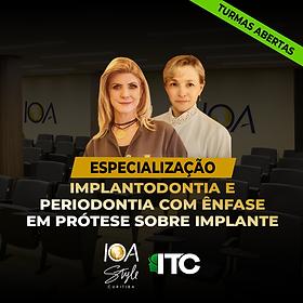 Esp. Implantodontia, Periodontia com Ênfase em Prótese sobre Implante