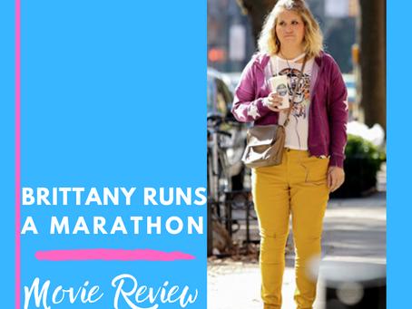 Brittany Runs A Marathon - A Review