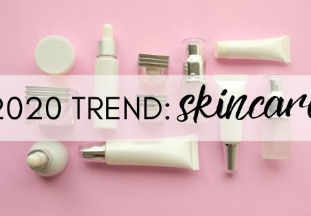 2020 Trend: Skincare