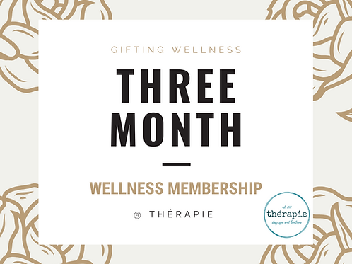 Three Month Wellness Membership