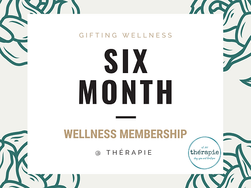 Six Month Wellness Membership