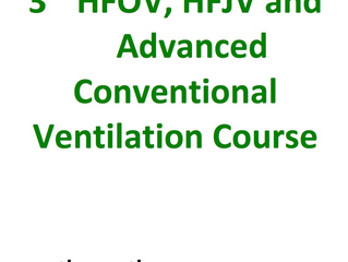 3rd HFOV, HFJV and advanced ventilation course