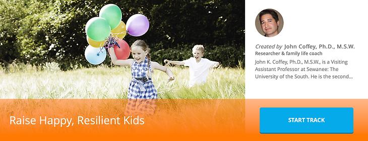 Raise Happy, Resilient Kids