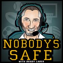 Nobody's Safe with Brady Laber