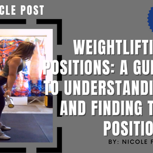 Weightlifting Positions: A guide to understanding and finding the position