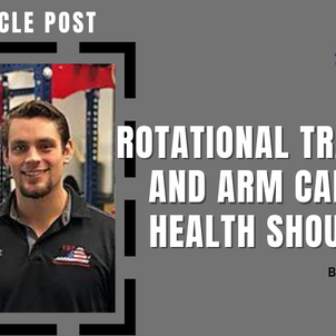 Rotational Training and Arm Care for Healthy Shoulders