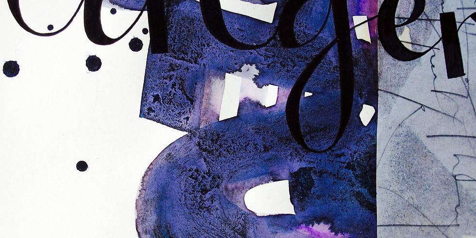 2020-05-15-AM | Amrei Müller - Kalligrafie Schriftexperimente  (3 Tage)
