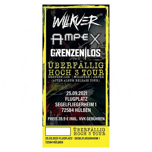 ÜBERFÄLLIG HOCH 3 TOUR WILLKUER - AMPEX - GRENZEN|LOS, 25.09.2021
