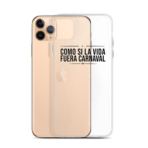 Carcasa iPhone 'Como si la vida fuera Carnaval'