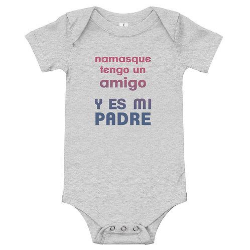 Body bebé 'Namasque tengo un amigo y es mi padre'