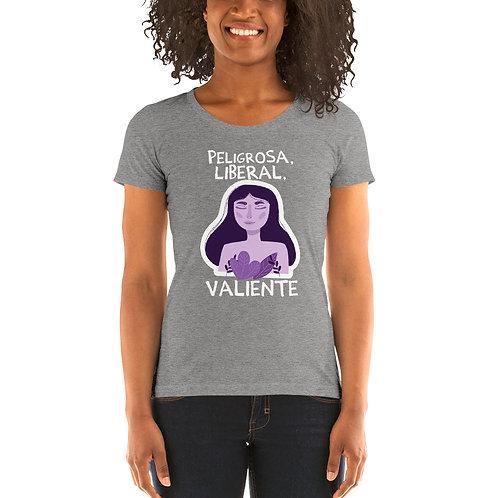 Camiseta 'Peligrosa. Liberal. Valiente'