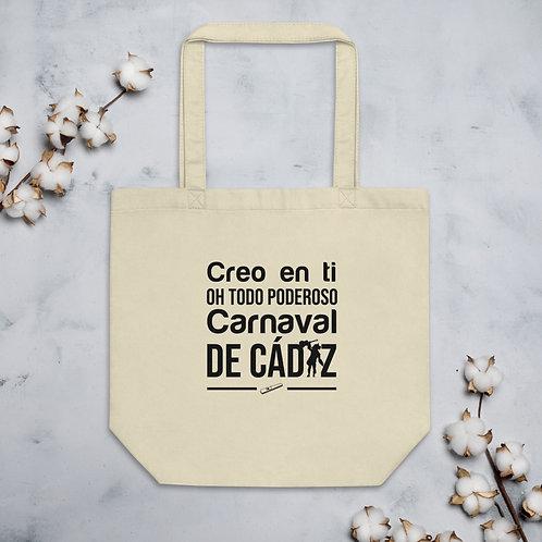 Ecobolsa 'Creo en ti Oh Todo Poderoso Carnaval de Cádiz'